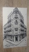 ALGERIE : ORAN : Hotel Excelsior, Isnard Freres ............ DIV-772 - Oran