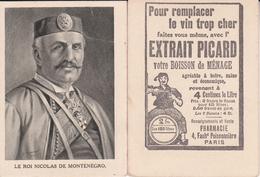 CHROMOS. Boisson De Ménage.  EXTRAIT PICARD.  Le Roi Nicolas De Monténégro. ...T468 - Trade Cards
