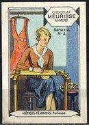 Meurisse - Ca 1930 - 112 - Métiers Féminins, Female Occupations - 2 - Perleuse - Chocolat
