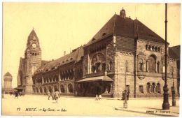 17- Metz - La Gare - Metz