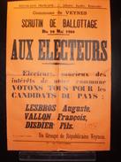 ELECTIONS AFFICHE  HAUTES ALPES VEYNES 1908 - Posters