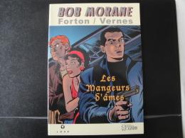Bob Morane Les Mangeurs D'âmes, Ed. Club Bob Morane Nté 14/299  Signé Forton  Neuf - Bob Morane