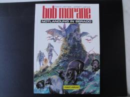 Bob Morane  Notlandung In Serado Panne Sèche à Serado En Allemand   Tres Bon état - Bob Morane