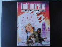 Bob Morane  Die Giganten Von Mu Les Géants De Mu En Allemand   Tres Bon état - Bob Morane