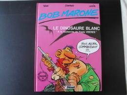 Bob Marone Le Dinosaure Blanc Pastiche Bob Morane Tres Bon état - Bob Morane