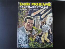 Bob Morane De Kristallen Torens Vernes  Signé Attanasio Bon état + - Bob Morane