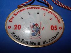 Huge ''Schutz'' Medal: DIE KARTEN WERDEN NEU GEMISCHT 2005. KA GE ROT-WEIS ST. JOHANN - Autres Collections