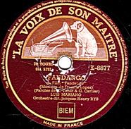 78 T - 25 Cm.- état B - LUIS MARIANO - FANDANGO - ANGELICA SERENADE - 78 Rpm - Schellackplatten
