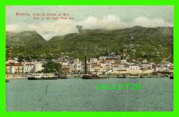 MADEIRA, PORTUGAL - VISTA DA CIDADE DO MAR - VIEW OF THE TOWN FROM SEA - - Madeira