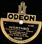 78 T - 25 Cm.- état B -  André LEVY Solo De Violoncelle - WERTHER Air Du Clair De Lune - ELEGIE  (Massenet) - 78 Rpm - Schellackplatten