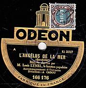 78 T - 25 Cm.- état B - Louis LYNEL - L'ANGELUS DE LA MER - LES RAMEAUX - 78 Rpm - Schellackplatten