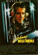 CPM Cinéma JOHNNY BELLE GUEULE Avec MICKEY ROURKE CPS 093 - Manifesti Su Carta