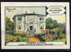 Meurisse - Ca 1930 - 114 - Demeures Illustres, Famous Houses - 7 - Maison De Richard Wagner à Bayreuth - Chocolat