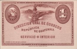GUATEMALA - CARTE POSTALE 1 CENTAVO -FERROCARRIL-  NOT USED - Guatemala