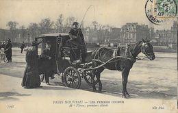 Paris Nouveau - Les Femmes Cocher - Mme Véron: Premiers Clients - Carte ND Phot. N° 2297 - Other