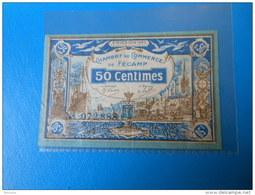 Normandie 76 Fécamp Chambre De Commerce , 1ère Guerre Mondiale 50 Centimes 6-8-1920 - Chamber Of Commerce