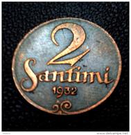 LATVIA; Lettonia ; Lettland 2 SANTIMI / Santims  COIN  1932 Y - Letonia