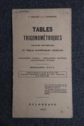 Tables TRIGONOMETRIQUES - DELAGRAVE 1967. - 18+ Years Old