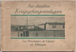 LIVRET GUERRE 1914 1918 Les Prisonniers De Guerre En Allemagne Photo Texte 62 Pages Rare - Weltkrieg 1914-18