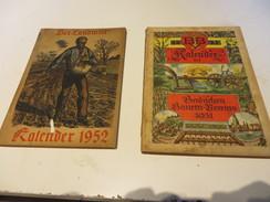 2  ältere BAUERN - KALDER  Von  1931 Und  1952 - Calendars