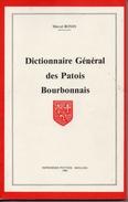 Dictionnaire General Des Patois Bourbonnais - Bourbonnais