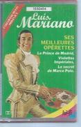 "K7 Audio - LUIS MARIANO "" SES MEILLEURES OPERETTES  ""  12  TITRES - Audiokassetten"