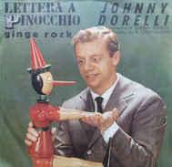 """Johnny Dorelli – Lettera A Pinocchio 7""""  CGD – N 9154 - Bambini"""