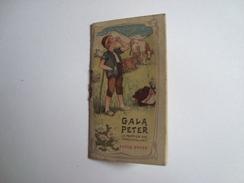 Calendrier 1906 GALA PETER CHOCOLATS AU LAIT - Calendarios