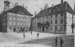NEUCHÂTEL → Hôpital Et Hôtel Communal Anno 1910 - NE Neuenburg