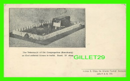 JAFFA, PALESTINE - THE TEBERNACLE OF THE CONGREGATION (SANCTUARY)  AS GOD ORDERED MOSES TE BUILD, EXOD 25 CHAP - - Palestine