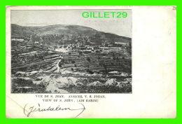 AIN KARIM, ISRAEL - VUE DE S. JEAN - ANSICHLK V. S. JOHAN - - Israel