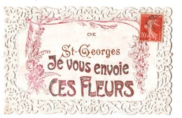 47 - DE SAINT-GEORGES JE VOUS ENVOIE CES FLEURS - Réf. N°923 - - Sonstige Gemeinden