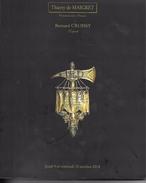 Catalogue De Vente Thierry De MAIGRET .ART MILITAIRE.Armes Anciennes, Souvenirs Historiques, Décorations. - Cataloghi