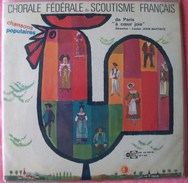 """SCOUTISME - DISQUE 33 T / 25 Cm - CHORALE FEDERALE DU SCOUTISME FRANCAIS DE PARIS / """"A COEUR JOIE"""" - CHANSONS POPULAIRES - Scoutisme"""