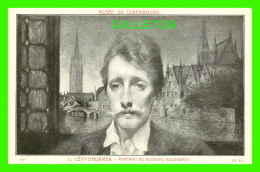 CÉLÉBRITÉS - L. LÉVY-DHURMER ( 1855-1898) - PORTRAIT DE GEORGES RODENBACH - MUSÉE DU LUXEMBOURG - - Ecrivains