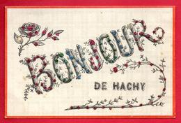 Hachy. ( Habay). Un Bonjour De Hachy - Habay
