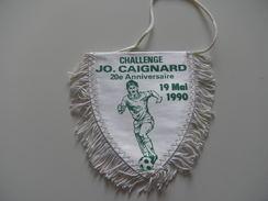 Fanion Football - FOOT A 7 JO CAIGNARD 1990 - Habillement, Souvenirs & Autres