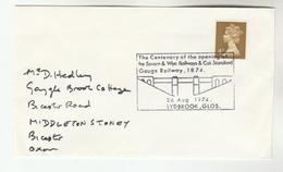 1974 Lydbrook GB Stamps EVENT COVER Pmk SEVERN WYE RAILWAY BRIDGE Train - Trains