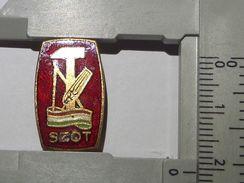 SZOT Socialist Hungary Hungarian Trade Unions Council Pin Badge - Asociaciones