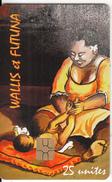 WALLIS & FUTUNA - La Mère Et L'enfant(no Number), Tirage 3000, 07/09, Used - Wallis-et-Futuna
