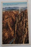 ROYAL GORGE LOOKING WEST   BRIDGE - Colorado Springs