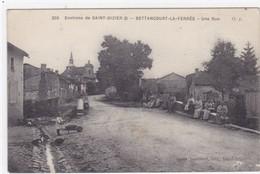 Haute-Marne - Environs De Saint-Dizier - Bettancourt-la-Ferrée - Une Rue - Altri Comuni