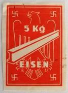 Bezugsmarke Für 5 Kg Eisen Drittes Reich - Sonstige