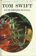 TOM SWIFT EN DE DIEPZEE-DUIVELS - VICTOR APPLETON II - IDEAAL-BIBLIOTHEEK Deel 9 - SF Jeugdboek - Sci-Fi And Fantasy