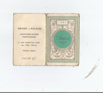 CARTE PARFUMEE CALENDRIER DEDICACE DE CHERAMY PARIS 1969 - Perfume Cards