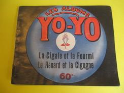 Livret Illustré/Les Albums YO-YO/La Cigale Et La Fourmi -Renard Et Cigogne/La Platinogravure/MONTROUGE/Vers1930   BD99 - Livres, BD, Revues