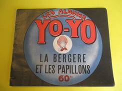 Livret Illustré/Les Albums YO-YO/La Bergère Et Les Papillons/La Platinogravure/MONTROUGE/Vers 1930   BD101 - Livres, BD, Revues