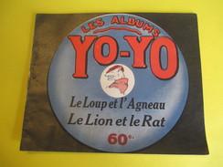 Livret Illustré/Les Albums YO-YO/Le Loup Et L'Agneau-Lion Et Rat/La Platinogravure/MONTROUGE/Vers 1930   BD104 - Livres, BD, Revues