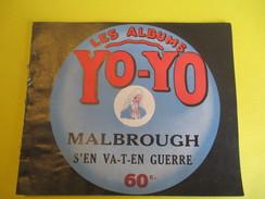 Livret Illustré/Les Albums YO-YO/Malbrough S'en Va En Guerre/La Platinogravure/MONTROUGE/Vers 1930   BD106 - Livres, BD, Revues