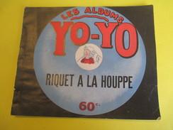 Livret Illustré/Les Albums YO-YO/Riquet à La Houppe/La Platinogravure/MONTROUGE/Vers 1930   BD108 - Livres, BD, Revues